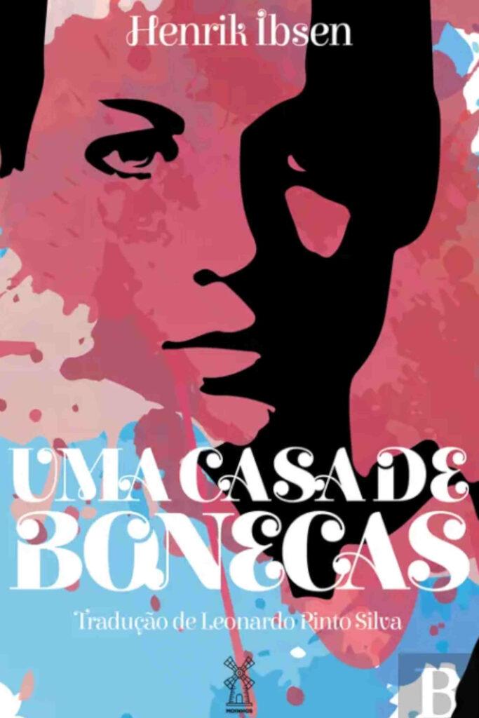 """Capa do livro """" Uma casa de bonecas"""", com o fundo rosa choque, azul e bege, tem na capa um desenho a preto de uma personagem feminina e o título está em letras brancas"""